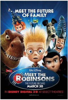 2007 Meet the Robinsons The Evolution of Walt Disney Movie Posters from 1937 to 2013 Images) Walt Disney Animation, Disney Pixar, Disney Films, Disney Cinema, Walt Disney Animated Movies, Animated Movie Posters, Disney Movie Posters, Pixar Movies, Kid Movies