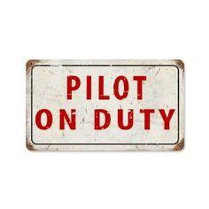 Amazon.com: Pilot On Dury Vintage Metal Sign Airplane Aviation 14 X 8 Steel Not Tin: Furniture & Decor
