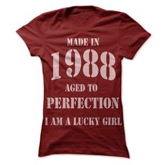 T SHIRT FOR GIRL WHO WAS BORN IN 1988 T-Shirts, Hoodies. ADD TO CART ==► https://www.sunfrog.com/LifeStyle/T-SHIRT-FOR-GIRL-WHO-WAS-BORN-IN-1988.html?id=41382