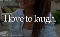 OMG That's Totally Me | Tumblr....i have the weirdest laugh in the world