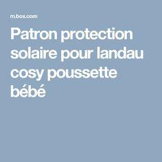 Patron protection solaire pour landau cosy poussette bébé