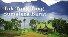 Lirik Lagu Tak Tong Tong - Sumatera Barat