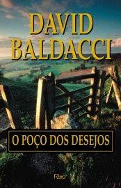 O Poco Dos Desejos David Baldacci Poco Dos Desejos Le Livro