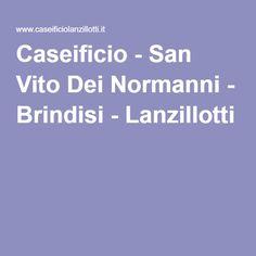 Caseificio - San Vito Dei Normanni - Brindisi - Lanzillotti