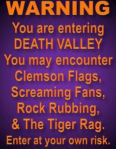 Warning! You are entering DEATH VALLEY! #CampusVIew #ClemsonView