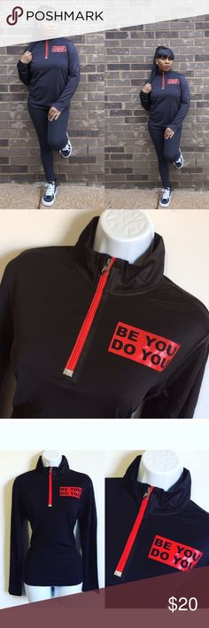 ❤️🖤Be You Do You Half-Zip Running Top❤️🖤 Love this half-zip running top super cute, stylish and trendy! NWOT! PRICE IS NOT FIRM OFFERS ACCEPTED UPON REQUEST...😊 Measurements: Armpit to Armpit:20Length:25 This listing is BRAND NEW WITHOUT TAGS! Material: 100% Polyester Tops