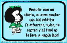 Blog de imagenes con frases. Wisdom Quotes, Me Quotes, Funny Quotes, Funny Spanish Memes, Spanish Quotes, Mafalda Quotes, Little Bit, Baby Memories, Cool Words