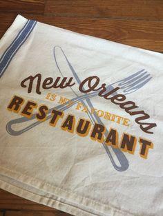 New Orleans Is My Favorite Restaurant - Tea Towel