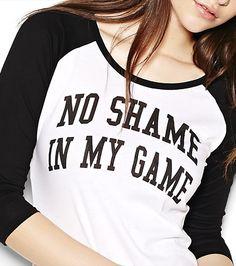 """""""No Shame in My Game"""" Baseball Tee"""
