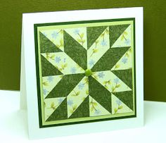 hand crafted quild card from Curt's World blog ... greens ... luv the combo of print paper s in dark and light green for contrast ...