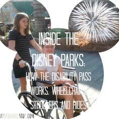 Inside the Disney Parks: How the Disability Pass Works, Wheelchairs, Strollers and Rides