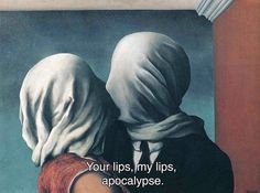 Cigarettes After Sex, Apocalypse // René Magritte, The Lovers (1928) /// Edit done by Dartness. More art and music edits on our instagram @dartness_