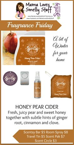 Fragrance Friday {Scentsy Pick of the Week} – Honey Pear Cider #Scentsy #FragranceFriday #MamaLovesSmellyStuff