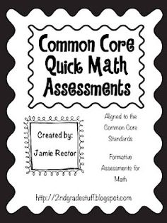 Everything you need to assess the Common Core Standards in Math!  68 Pages of Assessments!