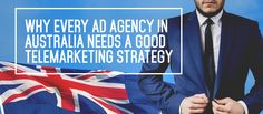The passion of every ad agency to get on ahead is undeniable. Aside from web, broadcast and print channels, telemarketing bellies up to their marketing tactics.