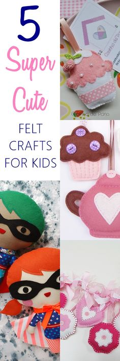 5 SUPER cute felt craft for kids to keep them busy in this rain. Check out now!