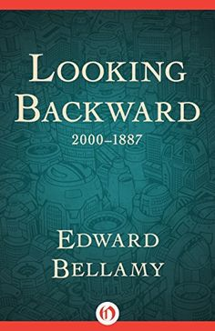 #eBook #free #kindle - Looking Backward: 2000-1887, http://www.amazon.com/dp/B00MF0ZVFW/ref=cm_sw_r_pi_awdm_3Iouub1T7PVWF