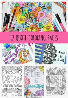 12 Inspiring Quote Coloring Pages for Adults - Free Printables! EverythingEtsy.com