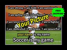 Personalized, Custom Soccer Poster, Coach Wall Art Gift, Daughter Wall Decor featuring traits of successful athletes is a motivating and lasting gift. This ready-to-frame poster is printed to order on heavyweight satin photo paper. Enter the desired name in the space provided. Send your hi-res photo via email to ArleyArt.com@gmail.com. Buy with confidence. I stand behind everything I sell. If you are not satisfied Personalized Posters, Personalized Wall Art, Soccer Motivation, Soccer Poster, Soccer Quotes, Photo Quotes, Quote Posters, I Am Game, Wall Quotes