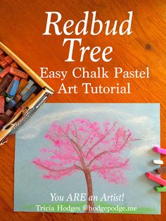 An easy, spring redbud tree chalk pastel art tutorial for all ages. Simple supplies and fun instructions to celebrate an icon of spring. You ARE an Artist!