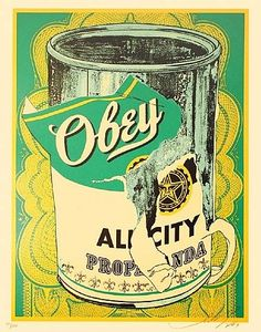 ☯☮ॐ American Hippie Psychedelic Art ~ Warhol Campbell's Soup - OBEY Shepard Fairey street artist . revolution OBEY style, street graffiti, illustration and design posters. Shepard Fairey Art, Shepard Fairy, Obey Art, Illustration Photo, Arte Pop, Chalk Art, Illustrations And Posters, Street Artists, E Design