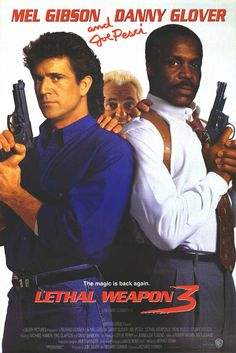 Lethal Weapon 3 (seen parts but I want to see the whole thing)