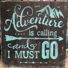 Adventure is calling...