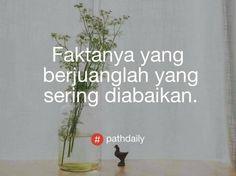 Daily Quotes, Me Quotes, Qoutes, Short Messages, Quotes Indonesia, Cute Love Quotes, Success Quotes, Beauty And The Beast, Quotes To Live By