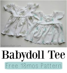 Feather's Flights: A Sewing Blog: FREE PATTERN: 18 mos Babydoll Tee