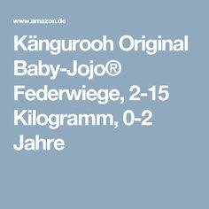 Kängurooh Original Baby-Jojo® Federwiege, 2-15 Kilogramm, 0-2 Jahre
