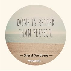 for the perfectionist like me...