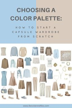How to Build a Capsule Wardrobe from Scratch: Choosing Color Schemes - The Vivienne Files How to start a capsule wardrobe from scratch by choosing a color palette Build A Wardrobe, Wardrobe Closet, Travel Wardrobe, Wardrobe Basics, Wardrobe Capsule, Work Wardrobe, Professional Wardrobe, Simple Wardrobe, Classic Wardrobe