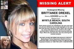 BRITTANEE DREXEL, Age Now: 24, Missing: 04/25/2009. Missing From MYRTLE BEACH, SC. ANYONE HAVING INFORMATION SHOULD CONTACT: Myrtle Beach Police Department (South Carolina) 1-843-918-1000.