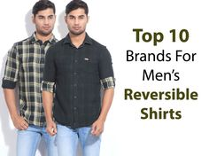 Top 10 Brands to Buy Reversible Shirts For Men - LooksGud. Edgy Look, How To Look Classy, Best Hair Conditioner, Self Design, Pant Shirt, One Clothing, Plain Shirts, Swag Style, Casual Party