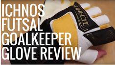 Icnhos Futsal Goalkeeper Glove Review