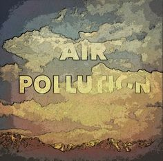 """Reuters reports: """"Air pollution a leading cause of cancer - U.N. agency."""" http://www.reuters.com/article/2013/10/17/us-cancer-pollution-idUSBRE99G0BB20131017"""
