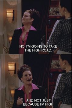 "H is for High Road. | The Alphabet According To Karen Walker Of ""Will & Grace"""