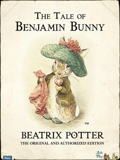 Beatrix Potter - The Tale of Benjamin Bunny. | hubpages.com