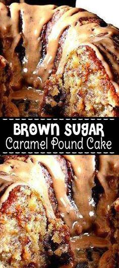 Brown Sugar Caramel Pound Cake Brown Sugar Caramel Pound Cake Ingredients 3 c all purpose flour 1 tsp baking powder tsp s. Köstliche Desserts, Delicious Desserts, Dessert Recipes, Dessert Healthy, Plated Desserts, Food Cakes, Cupcake Cakes, Cupcakes, Chocolate Fudge Frosting