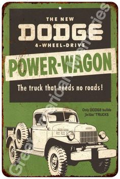 The Dodge Power-Wagon Vintage Look Reproduction 8x12 Metal Sign 8124564