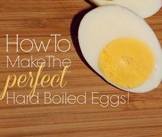 make the perfect hard boiled egg