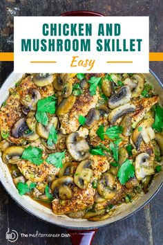 This skillet chicken and mushroom recipe is your ticket to a tasty weeknight meal in just over 20 minutes. Full of flavors and so easy to whip up for a great dinner idea! Vegetarian Recipes Easy, Good Healthy Recipes, Clean Eating Recipes, Easy Mediterranean Recipes, Mediterranean Dishes, Chicken Mushroom Recipes, Greek Chicken Recipes, Healthy Comfort Food, Healthy Meals For Kids