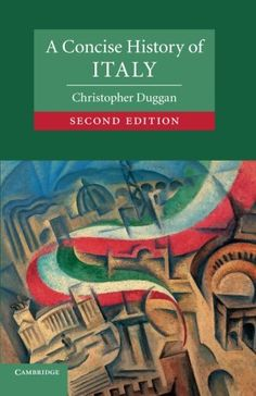 A Concise History of Italy by Christopher Duggan https://www.amazon.ca/dp/0521747430/ref=cm_sw_r_pi_dp_c4G7wbFPQK77Q
