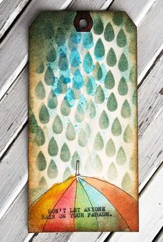 'Don't Let Anyone Rain On Your Parade.' -  Balzer Designs rain stencil - (rainy day, storm, weather)