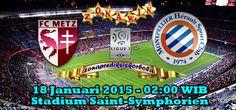 Prediksi Metz vs Montpellier, Dari pertandingan ajang liga Prancis pekan 21 akan mempertemukan Metz yang akan menghadapi Montpellier