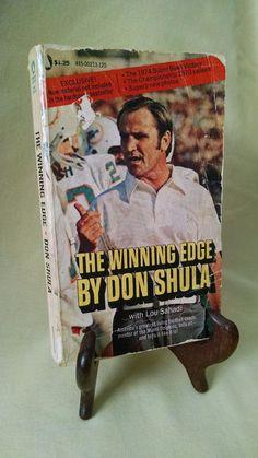 WINNING EDGE BY DON SHULA LOU SAHADI POPULAR LIBRARY PB 1974 FOOTBALL ILLUSTRATD