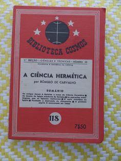 Arca dos Livros: A CIÊNCIA HERMÉTICA