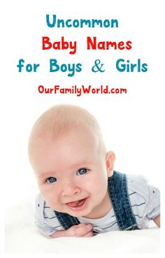18 Fabulous Uncommon Baby Names for Boys & Girls