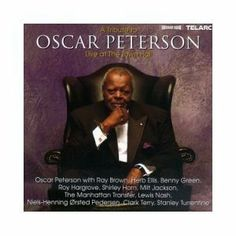 A Tribute to Oscar Peterson: Live at The Town Hall