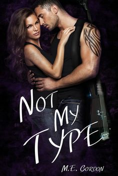 Tome Tender: Not My Type by M.E. Gordon